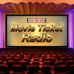 The Movie Ticket Radio Podcast